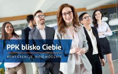 """Przedsiębiorco, zatrudniasz 20 lub więcej pracowników? Skorzystaj z bezpłatnego szkolenia dotyczącego funkcjonowania i wdrożenia Pracowniczych Planów Kapitałowych (PPK). Na konferencję """"PPK blisko Ciebie"""" zapraszają Wojewoda Dolnośląski Jarosław Obremski, PFR oraz PFR Portal PPK."""